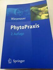 PhytoPraxis von Markus Wiesenauer (Taschenbuch) Heilpflanzen Phytotherapie