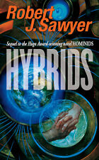 HYBRIDS by Robert J. Sawyer -- signed trade paperback -- Parallel Worlds