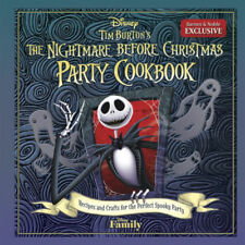 Tim Burtons The Nightmare Before Christmas Party Cookbook: Recipes and Crafts