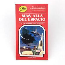 MAS ALLA DEL ESPACIO ELIGE TU PROPIA AVENTURA 8 LIBROJUEGO R. A. MONTGOMERY 1985