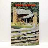 Vintage PIONEER FARMSTEAD Great Smoky Mountains National Park Brochure Pamphlet