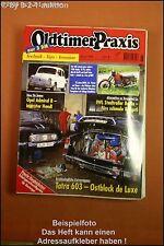 Oldtimer Praxis 6/98 Fiat 600 Tatra 603 BMW / 6 Admiral