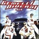"""GEMELLI DIVERSI  """" 4 X 4 """"   CD"""