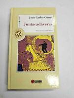 Juntacadáveres. Juan Carlos Onetti. Millenium. Las 100 joyas del Milenio.