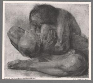 KÄTHE KOLLWITZ - THE DYING CHILD * RARE  GERMAN ART PRINT1913