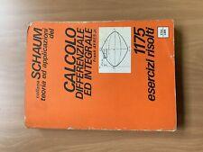 SCHAUM - Calcolo Differenziale e Integrale - 1175 Esercizi Risolti