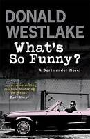 What's So Funny? by Donald E. Westlake (Paperback, 2008)