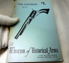 The Museum of Historical Arms Catalog No. 16 1964 Paperback