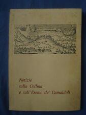 GUARINO-NOTIZIE SULLA COLLINA E SULL'EREMO DE' CAMALDOLI-IL SEBETO-NAPOLI 1969