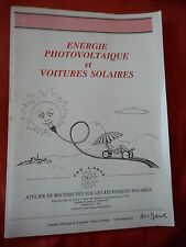 ENERGIE PHOTOVOLTAIQUE ET VOITURES SOLAIRES - ALAIN LLORIA