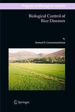 Biological Control of Rice Diseases (Progress in Biological Control)