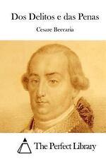 Dos Delitos e das Penas by Cesare Beccaria (2015, Paperback)