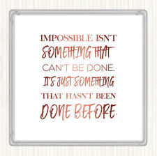 Rose Gold Impossible Quote Drinks Mat Coaster