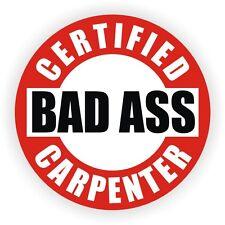 Bad Ass Carpenter Hard Hat Decal / Helmet Sticker Label Construction Framer Nail