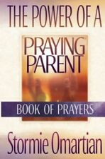 The Power of a Praying Parent by Omartian, Stormie Book The Cheap Fast Free Post
