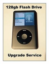 Upgrade Ipod Classic Service to 128gb Flash for Ipod 5th, 6th or 7th Generation