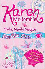 Truly, Madly Megan (Stella Etc), New, Karen McCombie Book