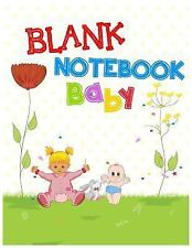 Blank Notebook Baby : 8. 5 X 11, 108 Lined Pages (diary, Notebook, Journal,...