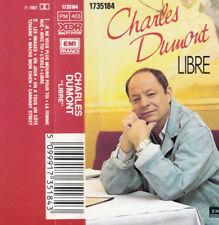 "K 7 AUDIO (TAPE)  CHARLES DUMONT  ""LIBRE"""
