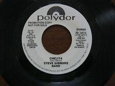 Steve Gibbons Band PROMO 45 RPM 1978 Chelita ( stereo ) / Chelita ( mono ) EX