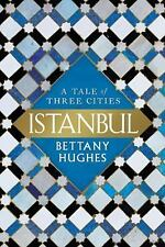 Istanbul: A Tale of Three Cities (Hardback or Cased Book)