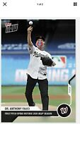 2020 TOPPS NOW # 2 DR. ANTHONY FAUCI First Pitch Of MLB Season Nationals Presell
