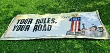 Nice Original 2010 Harley Davidson Motorcycles Your Rules Your Road Banner Sign