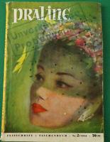 Praline Nr. 2 / 1954 2.Ausgabe !  Taschenbuch Format H. Bauer Verlag K-1569