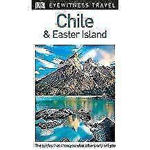 DK Eyewitness Travel Guide Chile and Easter Island von DK Travel (2018, Taschenbuch)