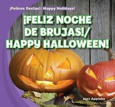 Feliz Noche de Brujas!/Happy Halloween! (Felices Fiestas! / Happy Holi-ExLibrary