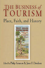 The Business of Tourism: Place, Faith, and History (Hagley-ExLibrary
