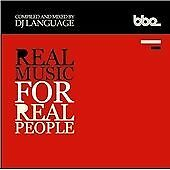 Real Music for Real People: Compiled and Mixed By DJ Language, DJ Language, Very