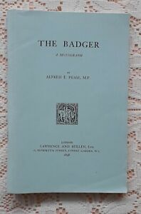 THE BADGER A MONOGRAPH BY ALFRED E PEASE MODERN REPRINT