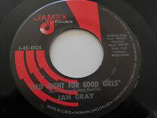 "JAN GRAY NM Bad Night For Good Girls 45 Dear Me J-45-012 Jamex 7"" vinyl"