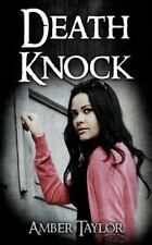 Death Knock by Amber Taylor (2016, Paperback)