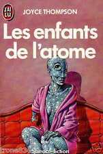JOYCE THOMPSON/..LES ENFANTS DE L'ATOME../J'AI LU science fiction