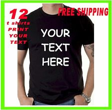 Buy 12 Custom Personalized T Shirts -PRINT YOUR TEXT -bussines- club