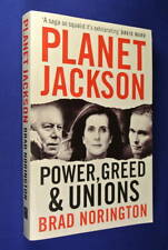 PLANET JACKSON Brad Norington POWER GREED & UNIONS Health Services Union Scandal