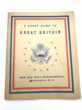 Wwii ~ A Short Guide to Great Britain for Military Personnel ~ Us War Dept 1943