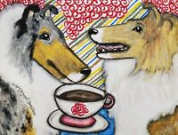 ROUGH COLLIE Drinking Coffee Dog Pop Art Print 8 x 10 Artist KSAMS Collectible