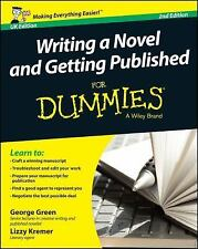Writing a Novel and Getting Published For Dummies UK (For Dummies Series), Green