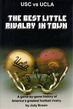 USC vs UCLA-The Best Little Rivalry in Town - Softcover 1st EDITION 1982