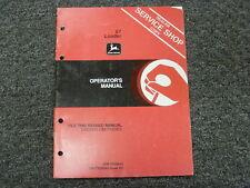 John Deere 67 Front End Loader Owner Operator Maintenance Manual Om Ty20543