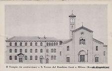 # MILANO: IL TEMPIO -in costruzione - a S. TERESA DEL BAMBIN GESU'- RONDO' ...