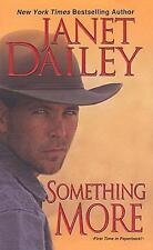 Something More by Janet Dailey and M. O. Branson (2008, Paperback)