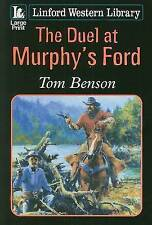 Benson, Tom, The Duel at Murphy's Ford (Linford Western), Very Good Book