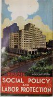 New York World's Fair 1939 Brazil Social Policy And Labor Protection Brochure