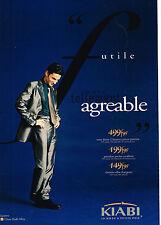 PUBLICITE ADVERTISING 104  1997  KIABI  pret à porter homme costume