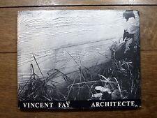 Vincent Faÿ Architecte Urbaniste - Diffusion Architecture française actuelle