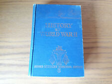 History of World War II by Francis T Miller 1945 Armed Services Memorial Edition